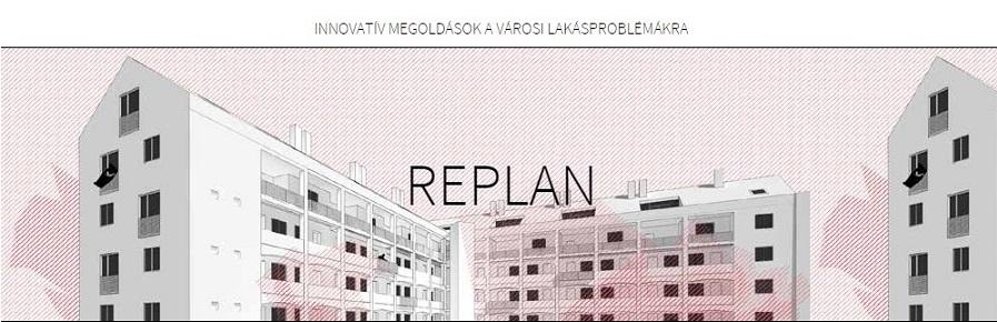 REPLAN – Innovatív megoldások a városi lakásproblémákra (2014-2015)